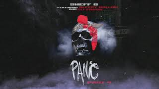 "Sheff G ""Panic Pt. 4 "" (Official Audio) (Ft.Sleepy Hallow & Eli Fross)"