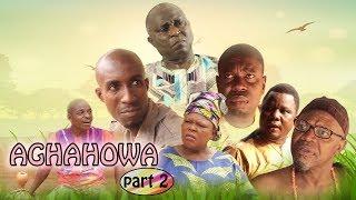 Aghahowa [Part 2] - Latest Benin Movie 2017