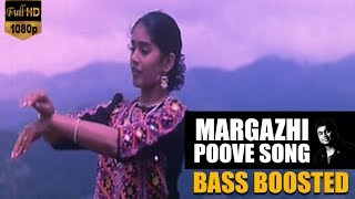 Margazhi Poove - May Madham | AR Rahman | Bass Boosted Song 🎧