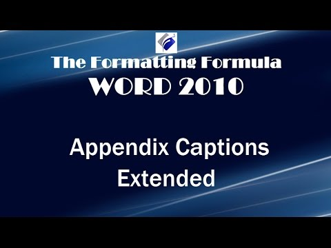 Word 2010   Appendix Captions Extended