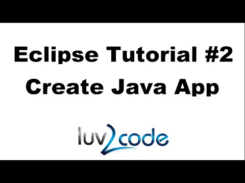 Java Eclipse Tutorial - Part 2: Create a Java Application with Eclipse