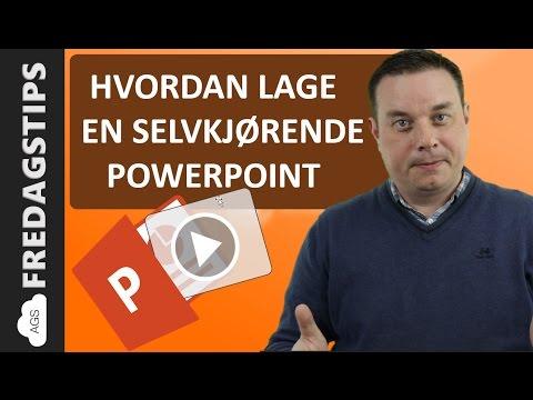 Hvordan lage en selvkjørende Powerpoint presentasjon i Kiosk Modus