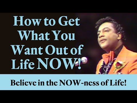 How to Get What You Want Out of Life Now! (A Law of Attraction Principle)