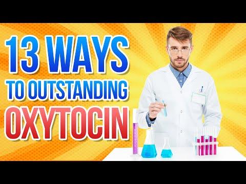 Oxytocin-How to Increase Oxytocin, the LOVE Hormone, in 13 Natural Ways
