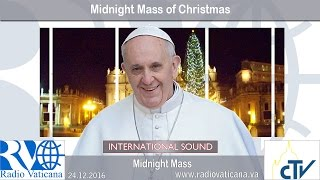 2016.12.24 Midnight Mass of Christmas