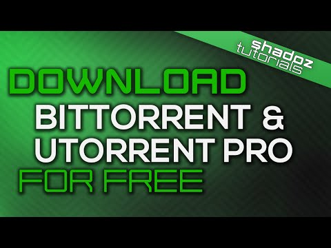 How to get Bittorrent & uTorrent PRO for Free