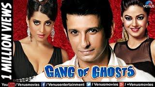 Gang of Ghosts (HD) Full Movie | Hindi Movies 2017 Full Movie | Hindi Movies | Bollywood Full Movies