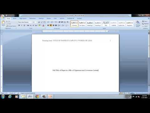 Part 2 Formatting Word 2010 in APA 6th Edition Citation Style Running Head, Page Numbers, Cover Page