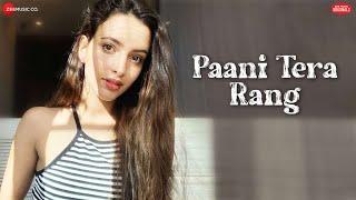 Paani Tera Rang | Tripti Dimri | Jyotica Tangri | Amjad Nadeem Aamir | Zee Music Originals