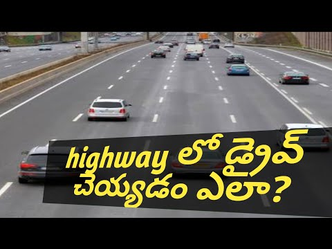How to drive in   high ways in telugu