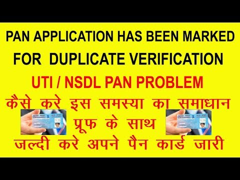 Pan card Application has been marked for duplicate?How to solve with proof?