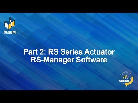 Ball Screw Driven Actuators 202: Robot Series Actuators: Software Manager Programming