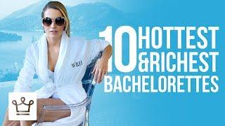 Top 10 Hottest & Richest Eligible Bachelorettes