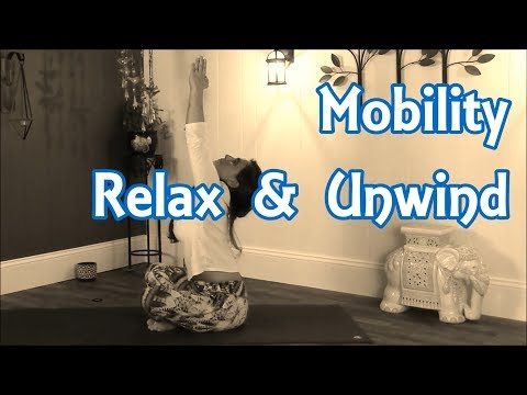 Yoga for Mobility, relax and unwind