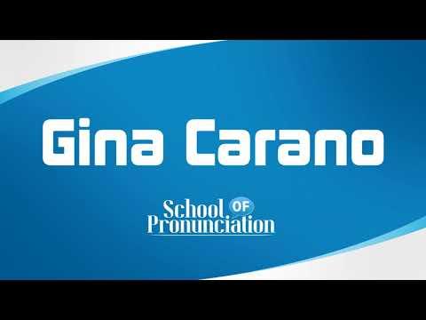 Learn How To Pronounce Gina Carano