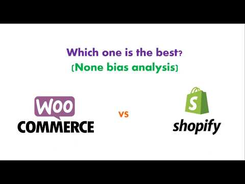 WooCommerce vs Shopify none-bias comparison and voiced analysis 1/3