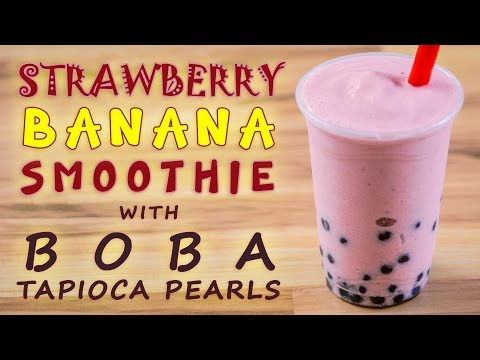 How to Make Strawberry Banana Smoothie with Boba Tapioca Pearls