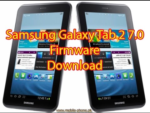 How To  Download Samsung Galaxy Tab 2 7.0 P3100 Firmware