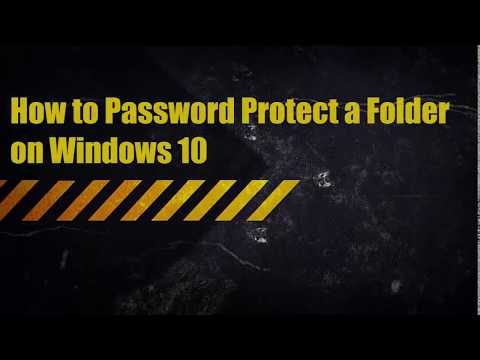 How to Password Protect a Folder on Windows 10
