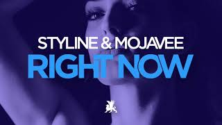 Download Styline & Mojavee - Right Now (Original Club Mix)