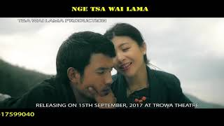 TSAWAI LAMA|| LATEST BHUTANESE FILM