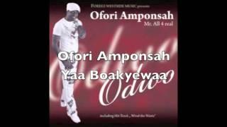 Ofori Amponsah - Yaa Boakyewaa