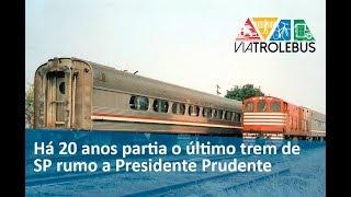 Há 20 Anos Partia O último Trem De São Paulo Rumo A Presidente Prudente