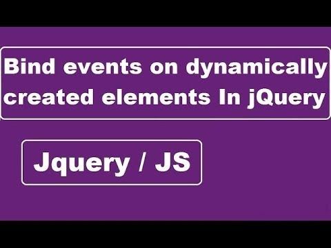 Event Binding On Dynamically Created Elements In Jquery