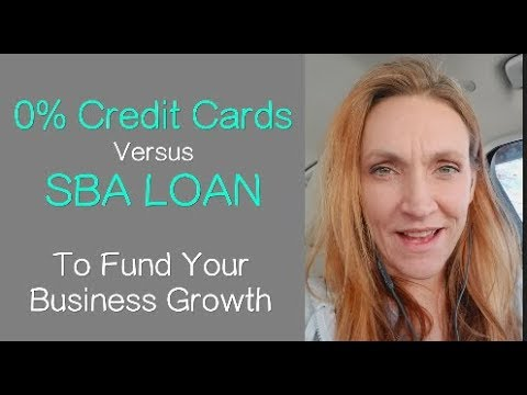 0% Credit Cards Vs. SBA Loans to Fund Your Business (& HOW to get them)