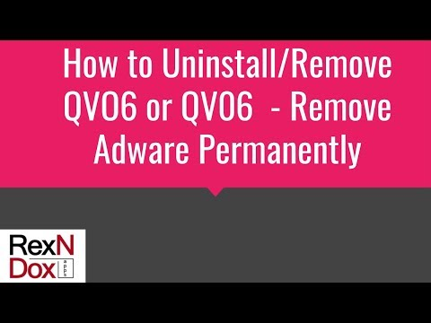 How to Uninstall/Remove QVO6 or QV06  - Remove Adware Permanently