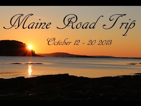 Our Trip to Maine - October 2013