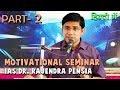 Bhatia Ashram-Motivational Seminar - IAS Rajendra Pensia|Prepare for RAS/IAS-Part 2