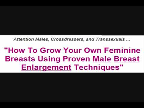 How To Grow Your Own Feminine Breasts