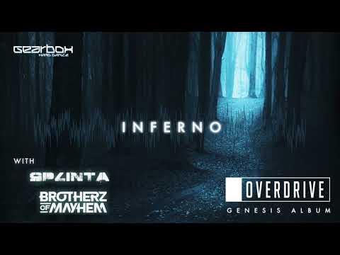 OverDrive, Splinta & Brotherz of Mayhem - Inferno [Genesis]