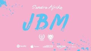 SANDRA AFRIKA - JBM (OFFICIAL VIDEO)