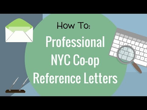 NYC Co-op Board Application - How to Write Professional Reference Letters