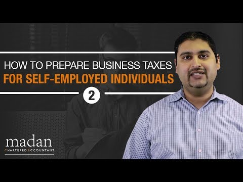Part 2 - How to Prepare Business Taxes for Self-Employed Individuals
