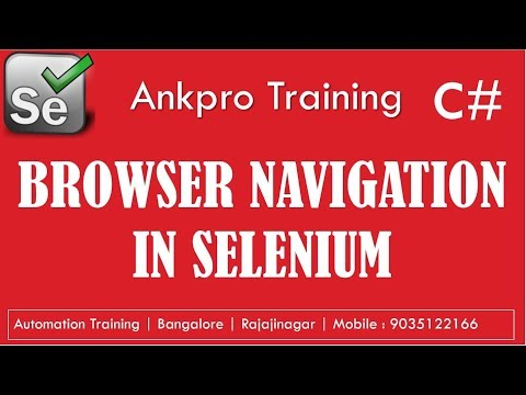 Selenium with C# 6 - Browser navigation in selenium | Browser go to url, back, forward and refresh