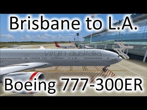 FSX | Virgin Australia Brisbane (YBBN) to Los Angeles (KLAX) | 777-300ER