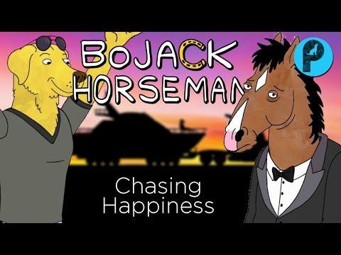BOJACK HORSEMAN // Chasing Happiness
