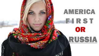 AMERICA first RUSSIA SECOND #everysecondcounts ☭ Russia welcomes Trump