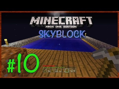 Minecraft Xbox: Lets Play - SkyBlock Survival [Part 10] (TU27) XBOX ONE EDITION - W/Commentary