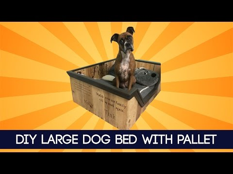 DIY Large Dog Bed With Pallet | IDEA