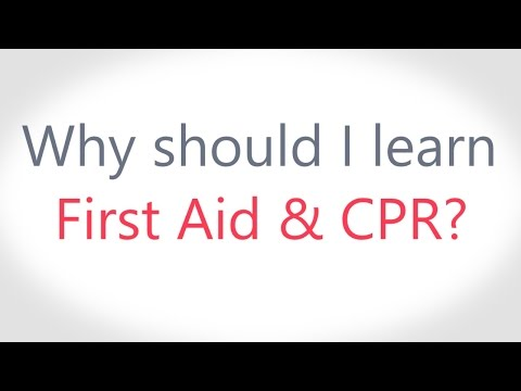 Why Should I Learn First Aid CPR?