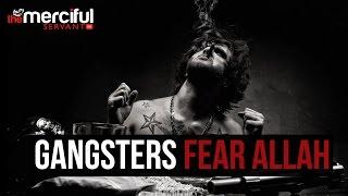 Gangsters - Fear Allah