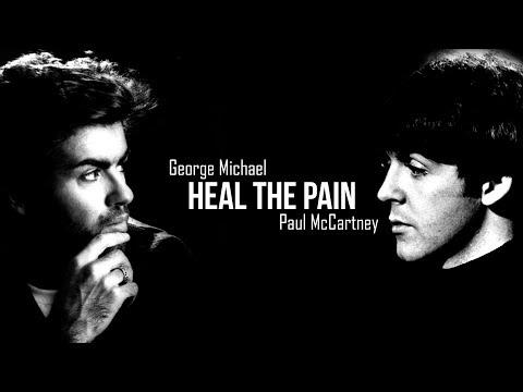George Michael ft. Paul McCartney - Heal The Pain