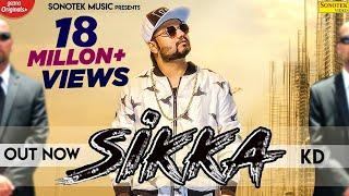 Sikka (Official Video)    KD    New Haryanvi Songs Haryanavi 2020    Sonotek Music
