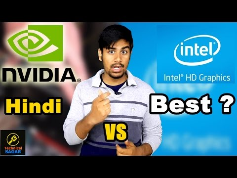 Intel Graphics VS NVDIA Graphics Card | Which one is best | Explained In Hindi