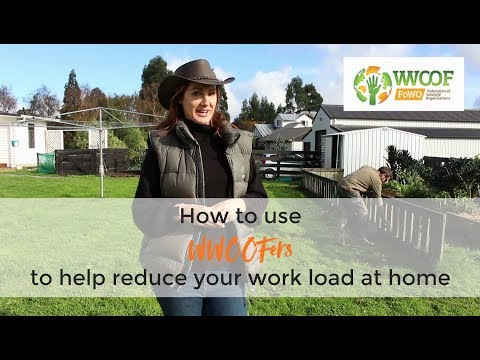 How to use WWOOFers to help reduce your work load at home