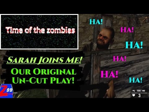 Time Of The Zombies - My Moderator Fairy Girlz and I Original Experience Of This GameGuru Mess!